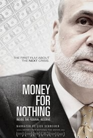 Streaming sources for Money for Nothing Inside the Federal Reserve