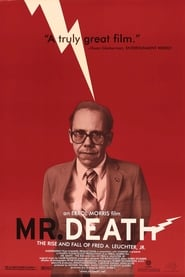 Streaming sources for Mr Death The Rise and Fall of Fred A Leuchter Jr