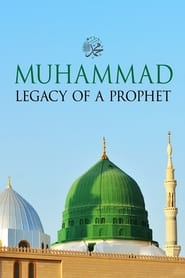Streaming sources for Muhammad Legacy of a Prophet