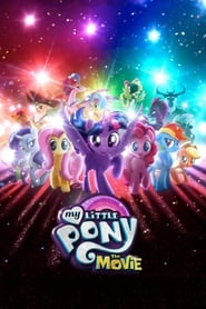 Streaming sources for My Little Pony The Movie