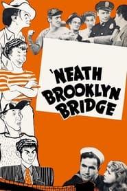 Neath Brooklyn Bridge Poster