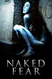 Streaming sources for Naked Fear