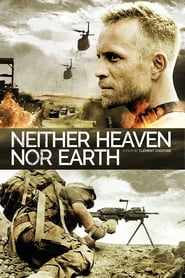 Streaming sources for Neither Heaven Nor Earth