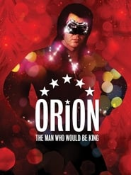 Streaming sources for Orion The Man Who Would Be King