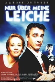Streaming sources for Nur ber meine Leiche