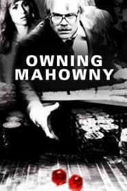 Streaming sources for Owning Mahowny