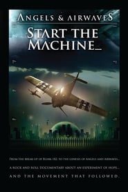 Streaming sources for Angels  Airwaves Start the Machine