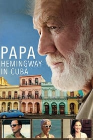 Streaming sources for Papa Hemingway in Cuba
