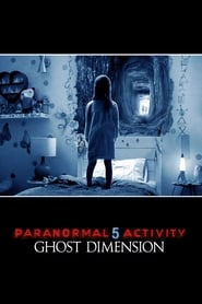 Streaming sources for Paranormal Activity The Ghost Dimension
