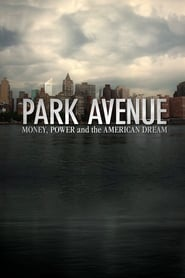 Streaming sources for Park Avenue Money Power  The American Dream