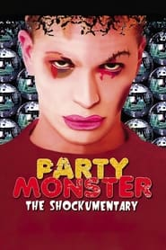 Streaming sources for Party Monster The Shockumentary