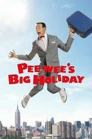 Streaming sources for Peewees Big Holiday