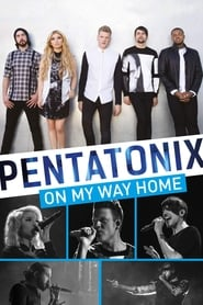 Streaming sources for Pentatonix On My Way Home