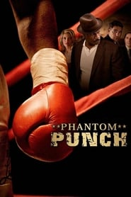 Streaming sources for Phantom Punch