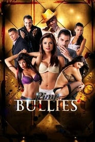 Streaming sources for Pimp Bullies