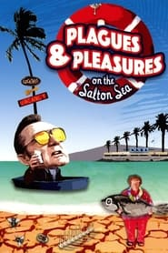Streaming sources for Plagues  Pleasures On the Salton Sea
