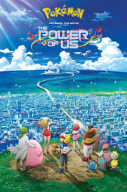 Streaming sources for Pokmon the Movie The Power of Us