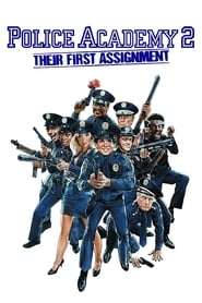 Streaming sources for Police Academy 2 Their First Assignment