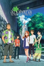 Streaming sources for anohana The Flower We Saw That Day  The Movie