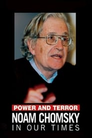 Streaming sources for Power and Terror Noam Chomsky in Our Times