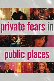 Streaming sources for Private Fears in Public Places