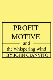 Streaming sources for Profit Motive and the Whispering Wind