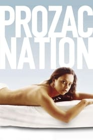 Streaming sources for Prozac Nation