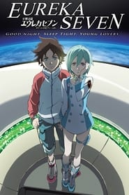 Streaming sources for Psalms of Planets Eureka Seven Good Night Sleep Tight Young Lovers