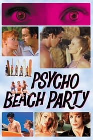 Streaming sources for Psycho Beach Party