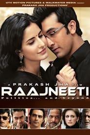Streaming sources for Raajneeti