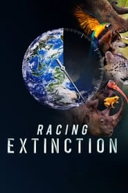 Streaming sources for Racing Extinction