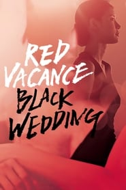 Streaming sources for Red Vacance Black Wedding