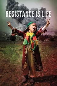 Streaming sources for Resistance Is Life