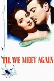 Til We Meet Again Poster