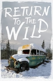 Streaming sources for Return to the Wild The Chris McCandless Story