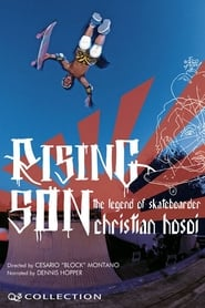 Streaming sources for Rising Son The Legend of Skateboarder Christian Hosoi