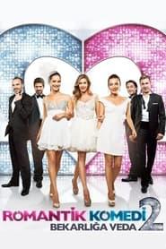 Streaming sources for Romantik Komedi 2 Bekarla Veda