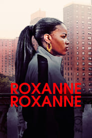 Streaming sources for Roxanne Roxanne