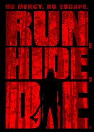 Streaming sources for Run Hide Die