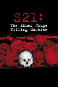 Streaming sources for S21 The Khmer Rouge Death Machine