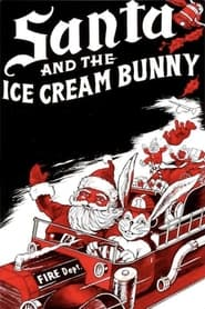 Streaming sources for Santa and the Ice Cream Bunny