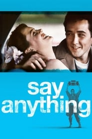 Streaming sources for Say Anything