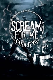 Streaming sources for Scream for Me Sarajevo