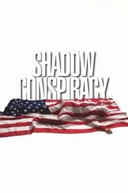 Streaming sources for Shadow Conspiracy