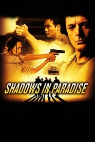 Streaming sources for Shadows in Paradise