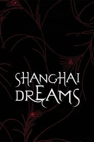 Streaming sources for Shanghai Dreams