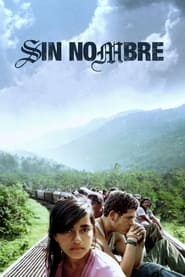 Streaming sources for Sin Nombre