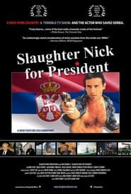 Streaming sources for Slaughter Nick for President