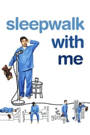 Streaming sources for Sleepwalk with Me