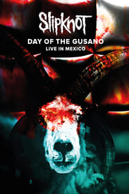 Streaming sources for Slipknot Day of the Gusano
